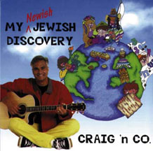 Craig Taubman's 'My Newish Jewish Discovery'