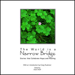 The World is a Narrow Bridge